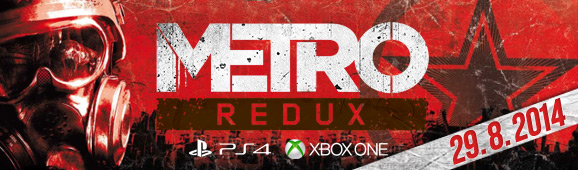 Metro Redux na PC, PS4 a XBOX One!
