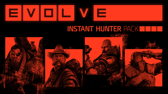 Evolve Instant Hunter Pack DLC