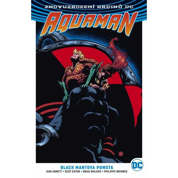Aquaman 2: Black Mantova pomsta (Znovuzrození hrdinů DC) komiks