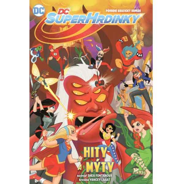 DC Superhrdinky 2: Hity a mýty