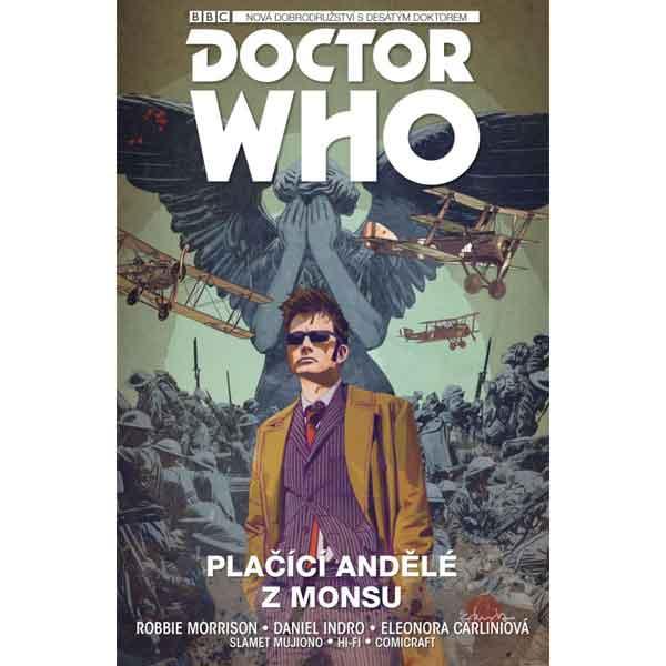 Desátý Doctor Who 2: Plaèící andìlé z Monsu