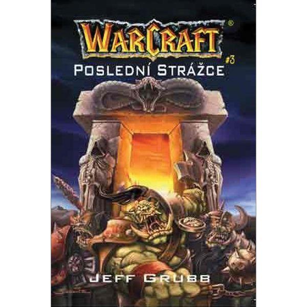 Kniha WarCraft: Poslední strážce