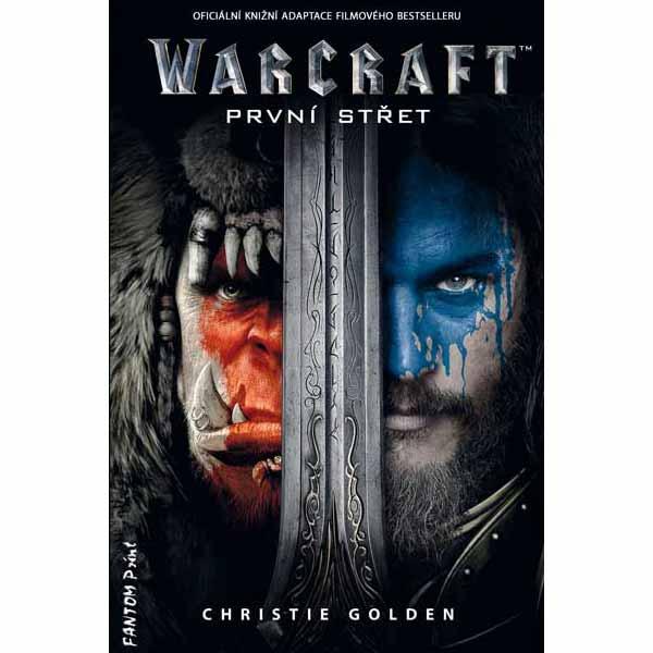 Kniha WarCraft: První støet