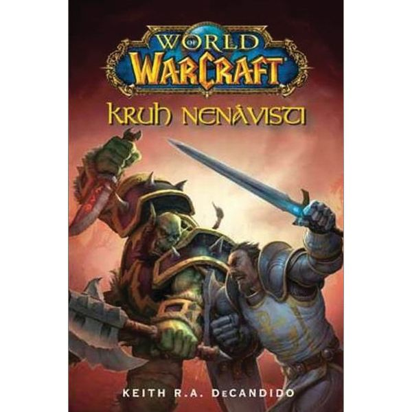 Kniha World of WarCraft: Kruh nen�visti