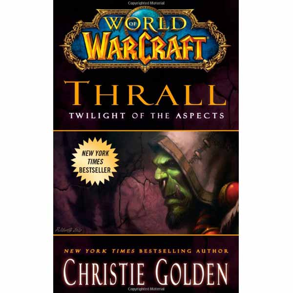 Kniha World of Warcraft: Thrall - Twilight of the Aspects
