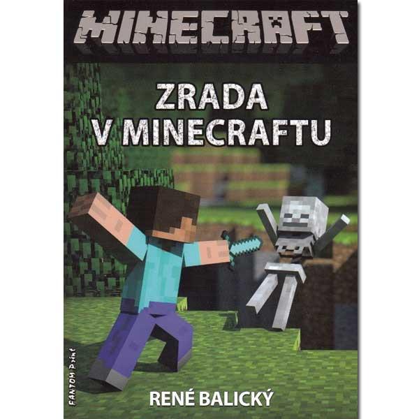Minecraft: Zrada v Minecraftu
