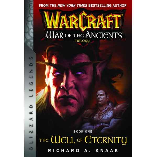 WarCraft: War of The Ancients Book one - The Well of Eternity kniha