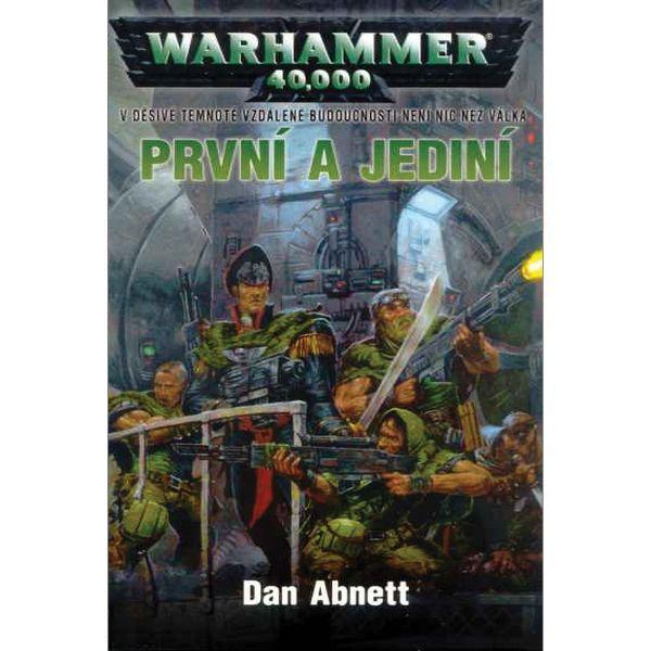 WarHammer 40,000: Prví a jediní