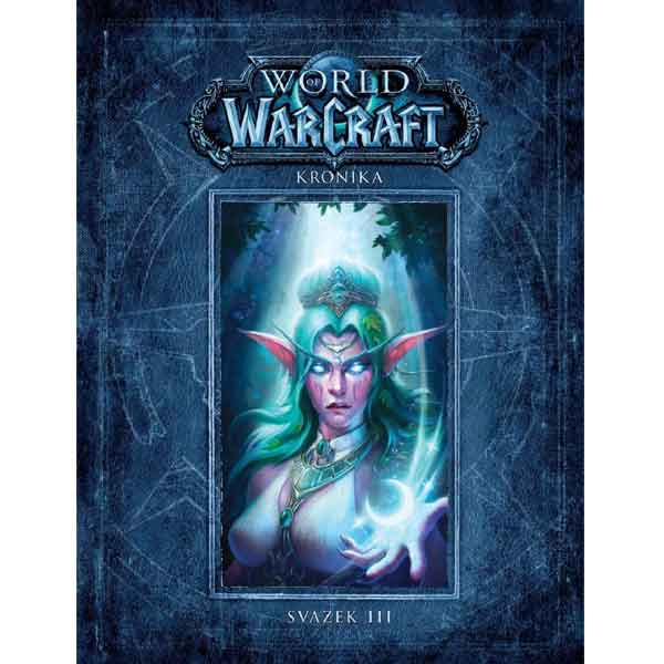 World of WarCraft - Kronika 3