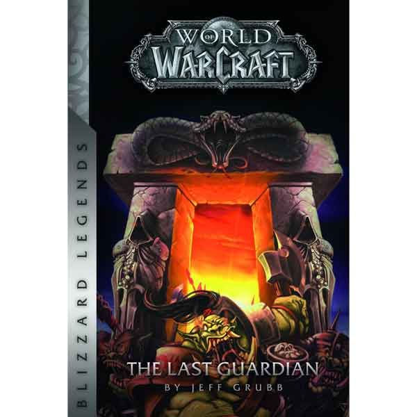 World of Warcraft : The Last Guardian