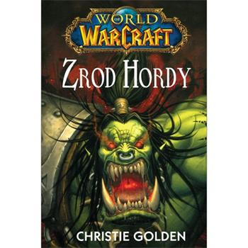 World of WarCraft: Zrod hordy