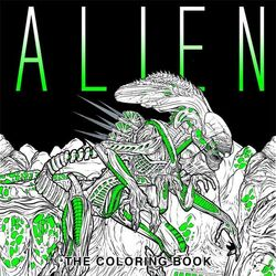 Alien: The Coloring Book