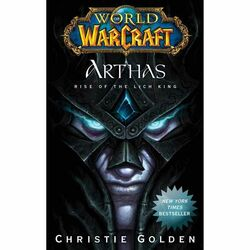Kniha World of Warcraft: Arthas - Rise of the Lich King