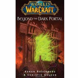 Kniha World of Warcraft: Beyond the Dark Portal