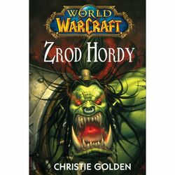 Kniha World of WarCraft: Zrod hordy