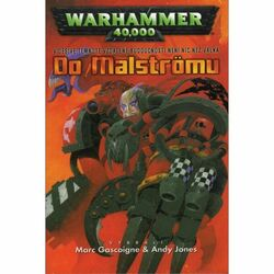 WarHammer 40,000: Do Malströmu